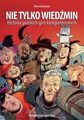 Nie tylko Wiedźmin. Historia polskich gier komputerowych