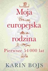 Moja europejska rodzina. pierwsze 54000 lat