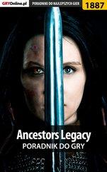 Ancestors Legacy - poradnik do gry