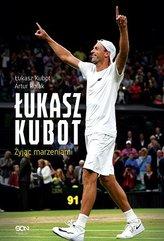 Łukasz Kubot. Autobiografia