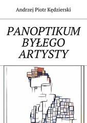 Panoptikum byłego artysty