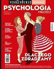 Psychologia miłości. Wysokie Obcasy. Wydanie Specjalne 6/2018