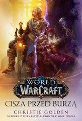 World of Warcraft: Cisza przed burzą