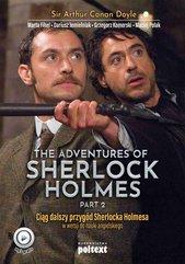 The Adventures of Sherlock Holmes. Przygody Sherlocka Holmesa w wersji do nauki angielskiego