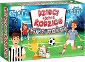 Dzieci kontra rodzice: Piłka nożna (Gra Rodzinna)