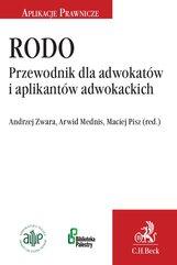 RODO. Przewodnik dla adwokatów i aplikantów adwokackich