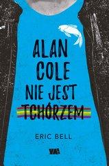 Alan Cole nie jest tchórzem