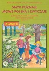 Smyk poznaje mowę polską i zwyczaje 2 Podręcznik Semestr 2