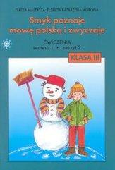 Smyk poznaje mowę polską i zwyczaje 3 Ćwiczenia Część 2
