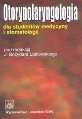 Otorynolaryngologia dla studentów medycyny i stomatologii