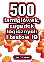 500 łamigłówek zagadek logicznych i testów IQ