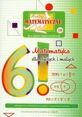 Miniatury matematyczne 18 Matematyka dla dużych i małych