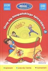Uczę się hiszpańskiego śpiewająco + 2 CD Od 7 lat