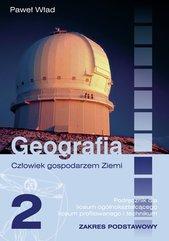 Człowiek gospodarzem Ziemi 2 Podręcznik Zakres podstawowy