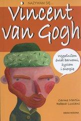 Nazywam się Vincent van Gogh Carme Martin