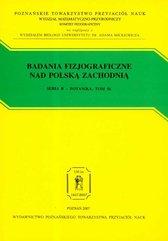 Badania fizjograficzne nad Polską Zachodnią Tom 56