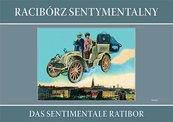 Racibórz sentymentalny Das sentimentale Ratibor