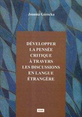 Developper la pensee critique a travers les discussions en langue etrangere