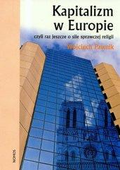 Kapitalizm w Europie czyli jeszcze o sile sprawczej religii