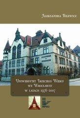 Uniwersytet Trzeciego Wieku we Wrocławiu w latach 1976-2007