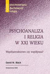 Psychoanaliza i religia w XXI wieku