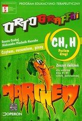 Ortograffiti CH H poziom drugi zeszyt ćwiczeń