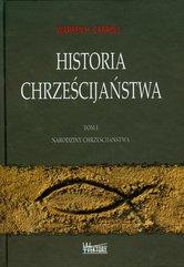 Historia chrześcijaństwa Tom 1