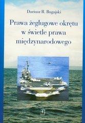 Prawa żeglugowe okrętu w świetle prawa międzynarodowego
