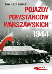 Pojazdy Powstańców Warszawskich 1944
