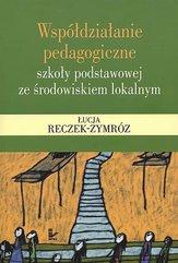 Współdziałanie pedagogiczne szkoły podstawowej ze środowiskiem lokalnym