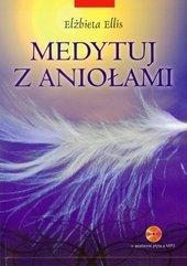 Medytuj z aniołami + płyta CD mp3