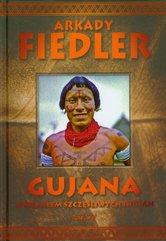 Gujana Spotkałem szczęśliwych Indian