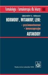 Hormony Witaminy Leki przeciwnowotworowe immunosupresyjne Autakoidy