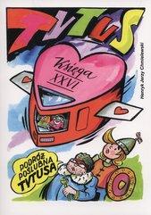 Tytus Romek i A'Tomek księga XXVI Podróż poślubna Tytusa