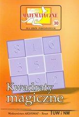 Miniatury matematyczne 30 Kwadraty magiczne