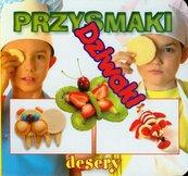 Przysmaki Dziwaki desery