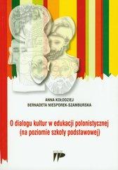 O dialogu kultur w edukacji polonistycznej