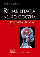 Rehabilitacja neurologiczna