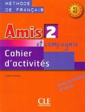 Amis et compagnie 2 Ćwiczenia A1