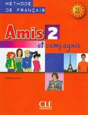 Amis et compagnie 2 Podręcznik A1