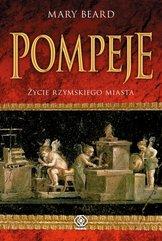 Pompeje Życie rzymskiego miasta