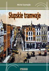 Słupskie tramwaje