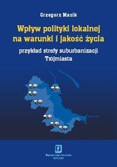 Wpływ polityki lokalnej na warunki i jakość życia