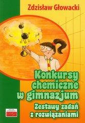 Konkursy chemiczne w gimnazjum Zestawy zadań z rozwiązaniami