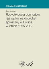 Redystrybucja dochodów i jej wpływ na dobrobyt społeczny w Polsce w latach 1995-2007