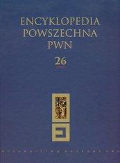 Encyklopedia Powszechna PWN Tom 26