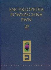 Encyklopedia Powszechna PWN Tom 27