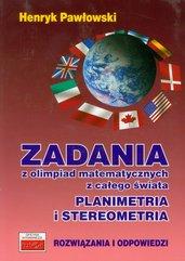 Zadania z olimpiad matematycznych z całego świata Planimetria i stereometria