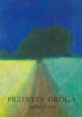 Przebyta droga 1989-2009 Dla Aleksandra Smolara