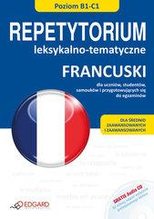 Francuski Repetytorium leksykalno tematyczne + CD Poziom B1-C1